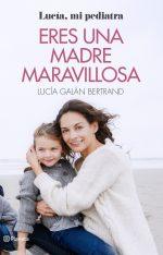 EresUnaMadreMaravillosa