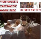 Lletres i vins. Tastavins i tastamots.Miquel Sesé NO
